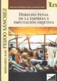 DERECHO PENAL DE LA EMPRESA E IMPUTACION OBJETIVA - 9789567799558 - BERNARDO JOSE FEIJOO SANCHEZ