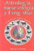 ASTROLOGIA, NUMEROLOGIA Y FENG-SHUI: EL KI DE LAS NUEVE ESTRELLAS - 9789681908058 - MONICA KOPPEL