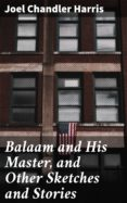 Libro electrónico gratuito para descargar. BALAAM AND HIS MASTER, AND OTHER SKETCHES AND STORIES de  RTF (Literatura española)