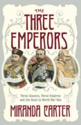 the three emperors (ebook)-miranda carter-9780141960968