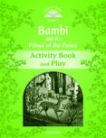 CLASSIC TALES: THREE: BAMBI ACTIVITY BOOK & PLAY: LEVEL 3 - 9780194100168 - VV.AA.