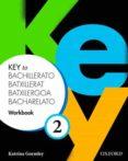 KEY TO BACHILLERATO 2 WORKBOOK (SPA) - 9780194611268 - VV.AA.