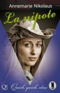 Las primeras 20 horas de descarga de audiolibros. LA NIPOTE 9781507141168 en español de ANNEMARIE NIKOLAUS