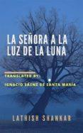 LA SEÑORA A LA LUZ DE LA LUNA (EBOOK) - 9781547511068