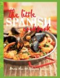 THE LITTLE SPANISH COOKBOOK - 9781743360668 - VV.AA.
