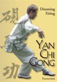 YAN CHI GONG (EBOOK) - 9783938305768