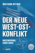 Descargar libros de texto en línea pdf. DER NEUE WEST-OST-KONFLIKT de WOLFGANG BITTNER en español PDB CHM FB2 9783943007268