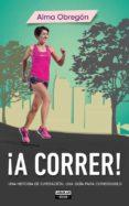 ¡A CORRER! - 9788403514768 - ALMA OBREGON