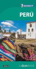 PERU 2017 (LA GUIA VERDE) - 9788403516168 - VV.AA.