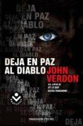 DEJA EN PAZ AL DIABLO - 9788415729068 - JOHN VERDON