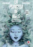 LA PRINCESA DE HIELO (NOVELA GRAFICA) - 9788415893868 - CAMILLA LACKBERG