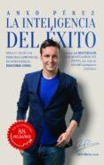 LA INTELIGENCIA DEL EXITO - 9788416253968 - ANXO PEREZ