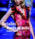 DETALLES EN EL DISEÑO DE MODA - 9788416504268 - GIANNI PUCCI