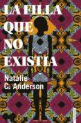 la filla que no existia (ebook)-natalie c. anderson-9788416716968