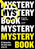 MYSTERY BOOK: EL CASO DE LA MUJER PEZ - 9788416890668 - IVAN TAPIA