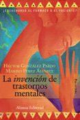 LA INVENCION DE TRASTORNOS MENTALES: ¿ESCUCHANDO AL FARMACO O AL PACIENTE? - 9788420648668 - MARINO PEREZ ALVAREZ