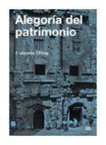 ALEGORIA DEL PATRIMONIO - 9788425222368 - FRANÇOISE CHOAY