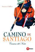 CAMINO DE SANTIAGO: CAMINO DEL NORTE - 9788427130968 - FRANCISCO J.. RELLOSO