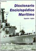 DICCIONARIO ENCICLOPEDICO MARITIMO (ESPAÑOL/INGLES) - 9788428380768 - LUIS DELGADO LALLEMAND