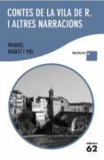 CONTES DE LA VILA DE R. I ALTRES NARRACIONS( LLETRA PLUS) - 9788429766868 - MIQUEL MARTI I POL