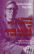 LA TEORIA DE LA JUSTICIA DE JOHN RAWLS Y SUS CRITICOS - 9788430940868 - PHILIP PETTIT