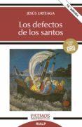 LOS DEFECTOS DE LOS SANTOS - 9788432119668 - JESUS URTEAGA