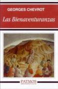 LAS BIENAVENTURANZAS (15ª ED) - 9788432135668 - GEORGES CHEVROT