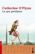 LO QUE PERDIMOS - 9788432250668 - CATHERINE O FLYNN