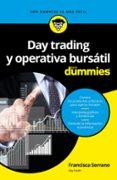 DAY TRADING Y OPERATIVA BURSATIL PARA DUMMIES - 9788432903168 - FRANCISCA SERRANO RUIZ