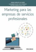 marketing para las empresas de servicios profesionales-juan carlos alcaide casado-9788436840568