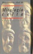 MITOLOGIA CELTA - 9788446009368 - RAMON SAINERO