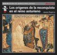 los orígenes de la reconquista y el reino asturiano (ebook)-jesus espino nuño-9788446041368