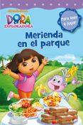 DORA LA EXPLORADORA: MERIENDA EN EL PARQUE - 9788448834968 - VV.AA.