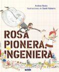 ROSA PIONERA, INGENIERA - 9788448850968 - ANDREA BEATY