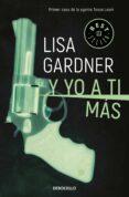 Y YO A TI MÁS (TESSA LEONI 1) - 9788466343268 - LISA GARDNER