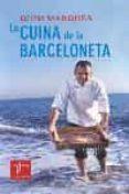 LA CUINA DE LA BARCELONETA - 9788466404068 - QUIM MARQUES
