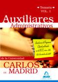 AUXILIAR ADMINISTRATIVO DE LA UNIVERSIDAD CARLOS III DE MADRID. T EMARIO VOL. I - 9788467628968 - VV.AA.