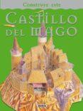CASTILLO DEL MAGO: CONSTRUYE ESTE - 9788467703368 - VV.AA.