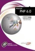 MANUAL PHP 6.0: FORMACION PARA EL EMPLEO - 9788468130668 - VV.AA.