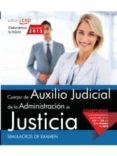 CUERPO AUXILIO JUDICIAL ADMINISTRACIÓN DE JUSTICIA. SIMULACROS DE EXAMEN - 9788468165868 - VV.AA.