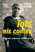tots els contes, 3: drames rurals, ombrivoles, caires vius-victor catala-9788473292368