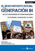 EL DESCONTENTO SOCIAL Y LA GENERACION IN - 9788478845668 - LUIS RUIZ AJA