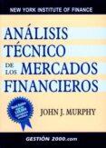 ANALISIS TECNICO DE LOS MERCADOS FINANCIEROS - 9788480888868 - JOHN MURPHY