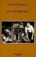 FIN DE PARTIDA (CENTENARIO 1906-2006) - 9788483104668 - SAMUEL BECKETT