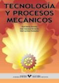 TECNOLOGIA Y PROCESOS MECANICOS - 9788483735268 - VV.AA.