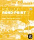 NOUVEAU ROND-POINT 3 - CAHIER D ACTIVITÉS + CD  B2: METHODE DE FRANCAIS BASEE SUR L´APPRENTISSAGE PAR LES TACHES - 9788484439868 - VV.AA.