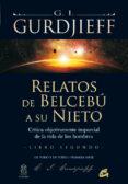 RELATOS DE BELCEBU A SU NIETO (T.2):CRITICA OBJETIVA E IMPARCIAL A LA VIDA DE LOS HOMBRES - 9788484453468 - G.I. GURDJIEFF