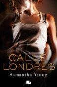 CALLE DE LONDRES - 9788490700068 - SAMANTHA YOUNG