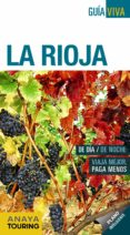 la rioja 2018 (8ª ed.) (guia viva)-alfredo ramos campos-arantxa hernandez colorado-iñaki gomez-9788491580768