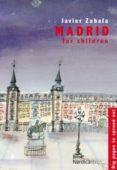 MADRID FOR CHILDREN - 9788492683468 - JAVIER ZABALA